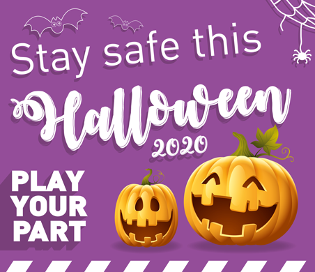 Flyer with orange pumpkins telling people to Stay safe and Play your part